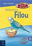 Tierärztin Tilly Tierlieb - Band 6: Wellensittich Filou