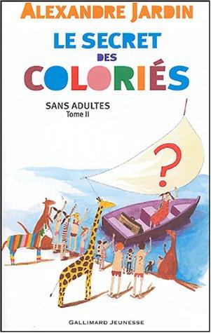 """<a href=""""/node/4401"""">Le secret des coloriés</a>"""