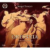 Taneyev:Oresteia [Soloists; choir and orchestra of the Belorussian State Bolshoi Theatre of Opera and Ballet, Tatiana Kolomiysteva] [MELODIYA: MELCD 1002277]