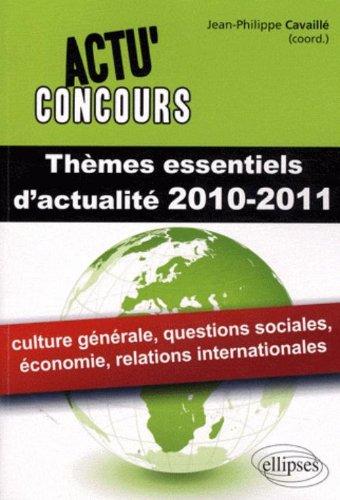 Thèmes essentiels d'actualité 2010-2011