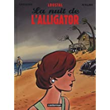 La nuit de l'alligator
