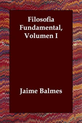 Filosofia Fundamental, Volumen I: 1
