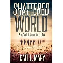 Shattered World (Broken World Book 2)
