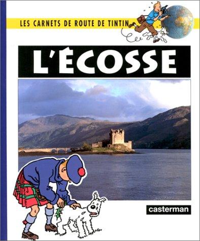 Les Aventures de Tintin : L'Ecosse par Maximilien Dauber, Daniel De Bruycker