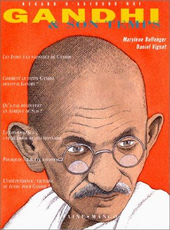 Gandhi et son temps