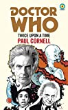 Doctor Who: Twice Upon a Time (Target Collection) (Doctor Who: Target Collection)