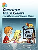 Computer Bible Games for Microsoft Small Basic - Best Reviews Guide