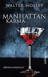 Manhattan Karma: Ein Leonid-McGill-Roman (Leonid-McGill-Serie)