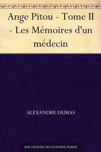 Couverture du livre Ange Pitou - Tome II - Les Mémoires d'un médecin