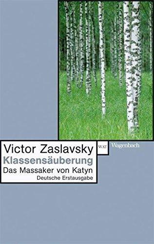 Klassensäuberung: Das Massaker von Katyn (WAT) by Victor Zaslavsky (2007-09-25)