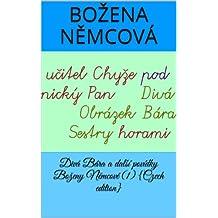 Divá Bára a další povídky Boženy Němcové (1) {Czech edition} (English Edition)