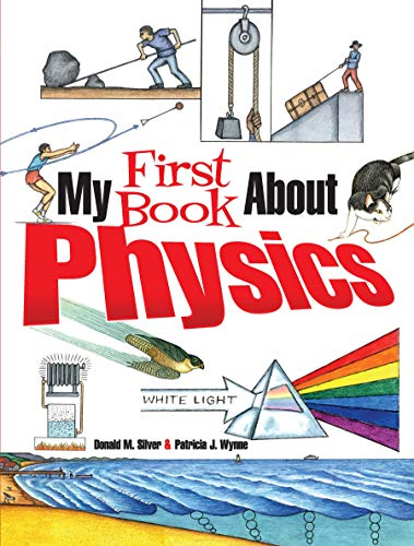 My First Book About Physics por Patricia J. Wynne