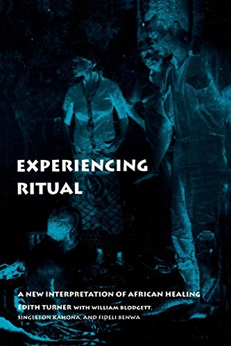 Experiencing Ritual: A New Interpretation of African Healing (Contemporary Ethnography) por Edith Turner