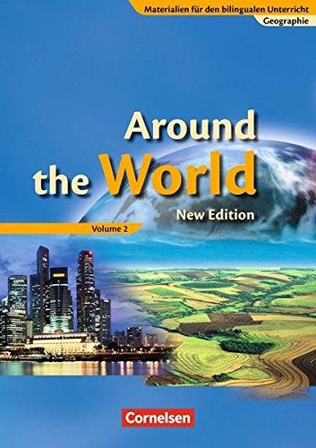 Materialien für den bilingualen Unterricht - Geographie: 8./9. Schuljahr - Around the World, Volume 2: Schülerbuch