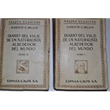 """Diario del viaje de un naturalista alrededor del mundo en el navío de S.M. """"Beagle"""". Tomos 1 y 2"""