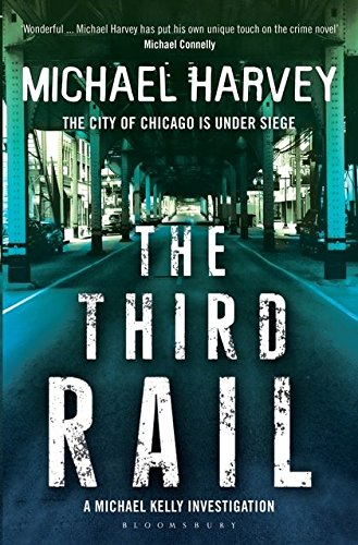 The Third Rail (A Michael Kelly PI Investigation)