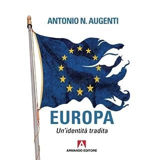 Europa. Un'identità tradita