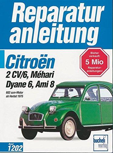 citroen-2cv-6dyane6mehariami8602ccm-alle-modellealle-baujahre-reparaturanleitungen