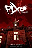 Pixu: The Mark of Evil by Ba, Gabriel, Cloonan, Becky, Lolos, Vasilis, Moon, Fabio (2009) Hardcover