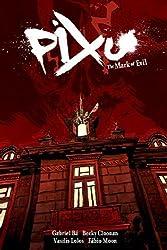 Pixu: The Mark of Evil by Ba, Gabriel, Cloonan, Becky, Lolos, Vasilis, Moon, Fabio (2009) Gebundene Ausgabe