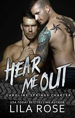 Hear Me Out (Hawks MC: Caroline Springs Charter Book 5)