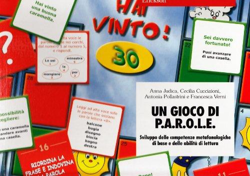 Un gioco di p.a.r.o.l.e. sviluppo delle competenze metafonologiche di base e delle abilità di lettura. con carte e tabellone