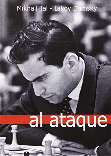 Al Ataque (Partidas (casa Del Ajedrez) por Mikhail Tal