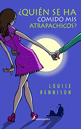 Quien se ha comido mis atrapachicos/ And Then He Ate My Boy Entrancers par LOUISE RENNISON
