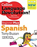 Spanish: Beginner Plus (Collins Language Revolution)