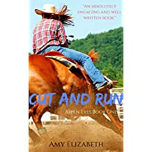 Cut and Run (Aspen Eyes Book 1) (English Edition)