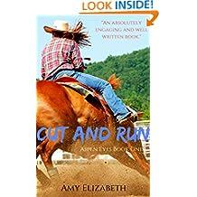 Cut and Run (Aspen Eyes Book 1)