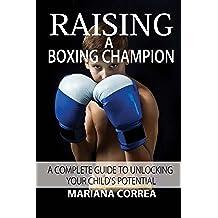 Raising a Boxing Champion