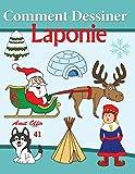 Comment Dessiner des Comics - Laponie: Livre de Dessin