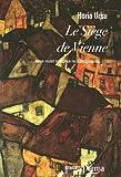 Telecharger Livres Le siege de Vienne (PDF,EPUB,MOBI) gratuits en Francaise