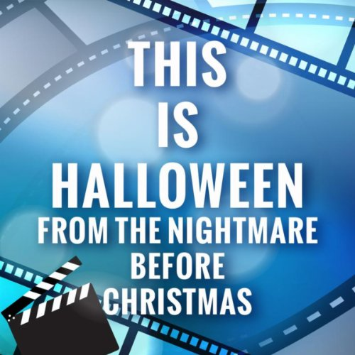 This Is Halloween (The Nightmare Before Christmas)
