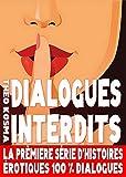 Dialogues Interdits - Saison 1 (French Edition)
