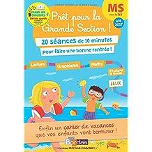 Prêt pour la Grande Section! MS vers la GS - Cahier de vacances