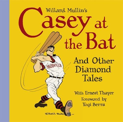willard-mullins-casey-at-the-bat-and-other-tales-from-the-diamond