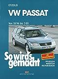 VW Passat 10/96 bis 2/05: So wird's gemacht - Band 109 - Rüdiger Etzold