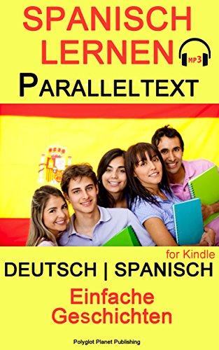 Hörbuch-spanisch (Spanisch Lernen - Paralleltext - mit Hörbuch - Einfache Geschichten - (Bilingual))