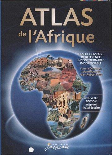 ATLAS DE L'AFRIQUE par DANIELLE BEN YAHMED, NICOLE HOUSTIN COLLECTIF