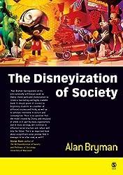 [DISNEYIZATION OF SOCIETY] by (Author)Bryman, Alan on May-18-04