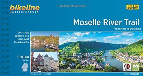 Moselle River Trail from Metz to the Rhine 2017