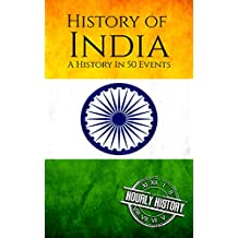 History of India: A History In 50 Events (English Edition)