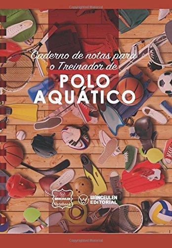 Caderno de notas para o Treinador de Polo Acuático por Wanceulen Notebook