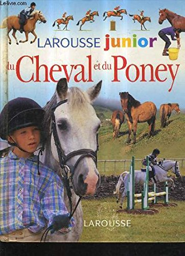 Larousse junior du cheval et du poney