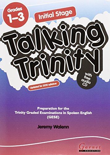 Initial Stage: Preparation for the Trinity Examinations: Grades 1-3 (Talking Trinity) por Jeremy Walenn