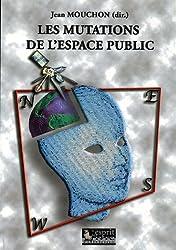 Les mutations de l'espace public