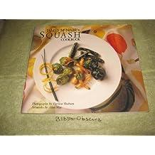 James McNair's Squash Cookbook by James McNair (1989-05-01)