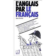 L'anglais par le français